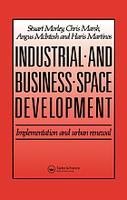 Industrial and business space development: implementation and urban renewal