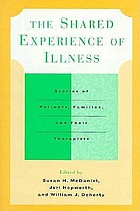The shared experience of illness : stories of patients, families, and their therapists