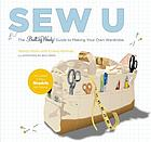 Sew U : the Built by Wendy guide to making your own wardrobe