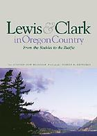 Lewis & Clark : from the Rockies to the Pacific