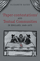 'Paper-contestations' and textual communities in England, 1640-1675