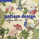 Pattern design : a period design sourcebook