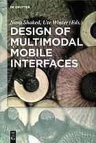 Design of multimodal mobile interfaces