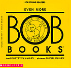 Even more Bob books : for young readers