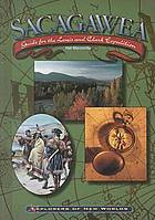 Sacagawea : guide for the Lewis and Clark expedition
