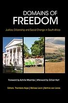 Domains of freedom : justice, citizenship and social change in South Africa