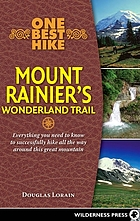 One best hike : Mount Rainier's Wonderland trail