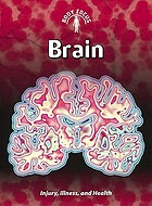 Brain : injury, illness, and health