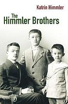 The Himmler Brothers : a German family history