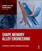 Shape memory alloy engineering : for aerospace, structural and biomedical applications