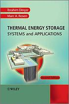 Thermal energy storage : systems and applications