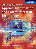 GCSE applied information and communication technology for AQA