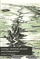 Geology: chemical, physical, and stratigraphical.