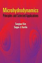 Microhydrodynamics : principles and selected applications