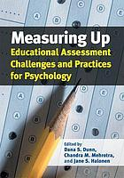 Measuring Up : Educational Assessment Challenges and Practices for Psychology