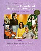 Contemporary American success stories : famous people of Hispanic heritage : Volume V