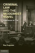 Criminal law and the modernist novel : experience on trial
