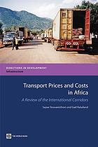 Transport prices and costs in Africa : a review of the main international corridors