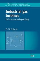 Industrial gas turbines : performance and operability