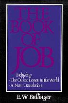 The book of Job : the oldest lesson in the world : a new translation