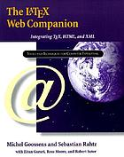 The LaTex Web companion : integrating TeX, HTML, and XML