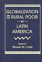 Globalization and the rural poor in Latin America