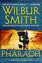 Pharaoh : A Novel of Ancient Egypt.