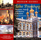 Saint Petersburg : museums, palaces, and historic collections