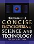 McGraw-Hill concise encyclopedia of science &...