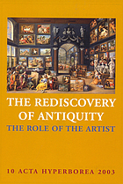 The rediscovery of antiquity : the role of the artist