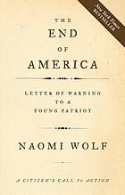 The end of America : letter of warning to a young patriot