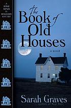 The book of old houses : a home repair is homicide mystery, #11