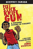 Fist, stick, knife, gun : a personal history of violence