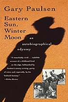 Eastern sun, winter moon : an autobiographical odyssey