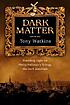 Dark matter : shedding light on Philip Pullman's trilogy His dark materials