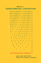 Handbook of transformative cooperation : new designs and dynamics