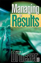 Managing for results : economic tasks and risk-taking decisions