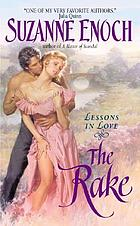 The rake : lessons in love
