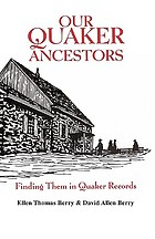 Our Quaker ancestors : finding them in Quaker records