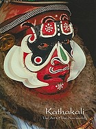 Kathakali, the art of the non-worldly