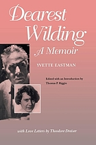 Dearest Wilding : a memoir : with love letters from Theodore Dreiser