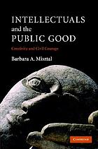 Intellectuals and the Public Good : Creativity and Civil Courage.