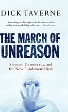 The march of unreason : science, democracy, and the new fundamentalism
