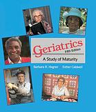 Geriatrics : a study of maturity