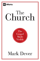 The church : the Gospel made visible