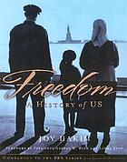 Freedom : a history of US