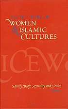 Encyclopedia of women & Islamic cultures. / Volume IV, Economics, education, mobility and space