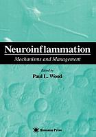Neuroinflammation : mechanisms and management