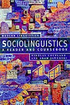 Sociolinguistics : a reader and coursebook