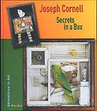 Joseph Cornell : secrets in a box